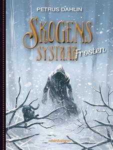 Skogens systrar Frosten (ljudbok) av Petrus Dah