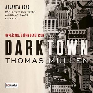 Darktown (ljudbok) av Thomas Mullen