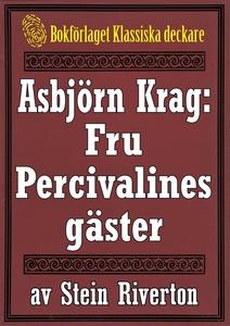 Asbjörn Krag: Fru Percivalines gäster. Återutgi