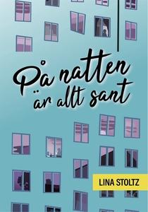 På natten är allt sant (e-bok) av Lina Stoltz