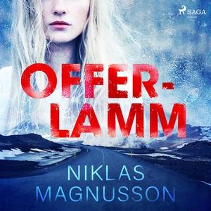 Offerlamm (ljudbok) av Niklas Magnusson