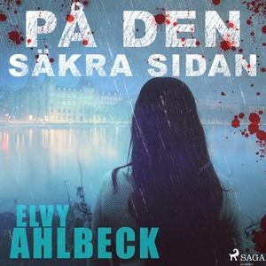 På den säkra sidan (ljudbok) av Elvy Ahlbeck