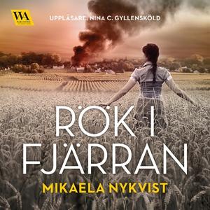 Rök i fjärran (ljudbok) av Mikaela Nykvist