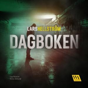 Dagboken (ljudbok) av Lars Hellström