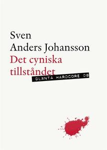 Det cyniska tillståndet (e-bok) av Sven Anders