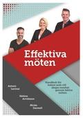 Effektiva möten: Handbok för ledare som vill skapa resultat genom bättre möten