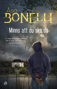 Minns att du ska dö (e-bok) av Åsa Bonelli