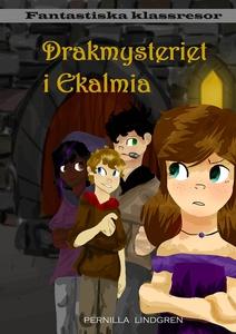 Drakmysteriet i Ekalmia (e-bok) av