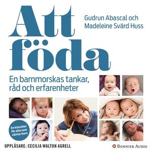 Att föda (ljudbok) av Gudrun Abascal, Madeleine