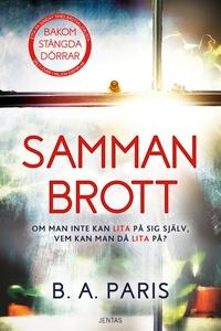 Sammanbrott (e-bok) av B.A. Paris
