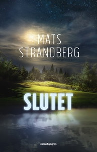 Slutet (e-bok) av Mats Strandberg