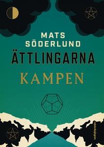 Ättlingarna. Kampen (e-bok) av Mats Söderlund