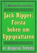 Jack Uppsprättaren: Återutgivning av världens första bok om Jack the Ripper från 1889