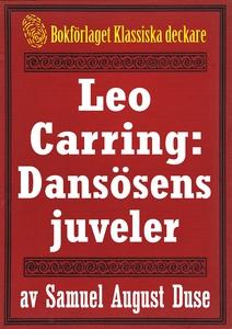 Leo Carring: Dansösens juveler. Återutgivning a