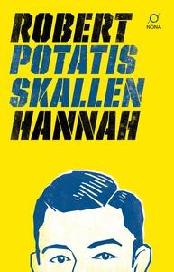 Potatisskallen (e-bok) av Robert Hannah