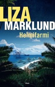 Helmifarmi (e-bok) av Liza Marklund