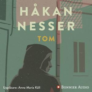 Tom (ljudbok) av Håkan Nesser