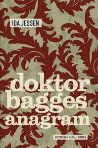 Doktor Bagges anagram (e-bok) av Ida Jessen