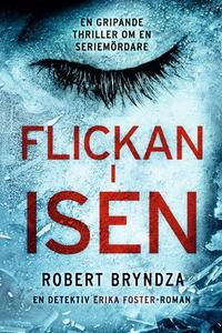Flickan i isen (e-bok) av Robert Bryndza