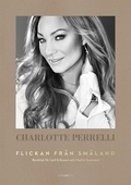 Charlotte Perrelli – Flickan från Småland