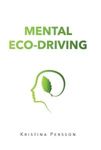 Mental Eco-driving (e-bok) av Kristina Persson