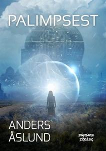 Palimpsest (e-bok) av Anders Åslund
