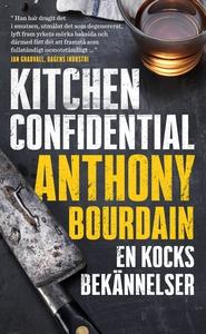 Kitchen Confidential : En kocks bekännelser (e-