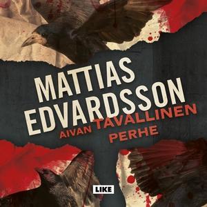 Aivan tavallinen perhe (ljudbok) av Mattias Edv