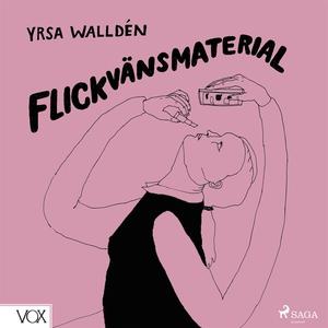 Flickvänsmaterial (ljudbok) av Yrsa Walldén