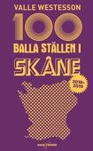 100 balla ställen i Skåne 2018-2019
