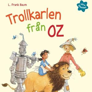 Våra klassiker 3: Trollkarlen från Oz (ljudbok)