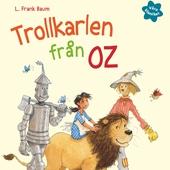 Våra klassiker 3: Trollkarlen från Oz