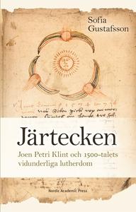 Järtecken. Joen Petri Klint och 1500-talets vid