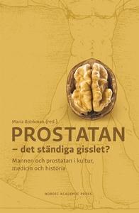 Prostatan – det ständiga gisslet? Mannen och pr