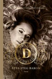 Åtta steg bakom (e-bok) av Denise Rudberg