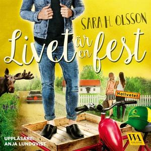 Livet är en fest (ljudbok) av Sara H. Olsson