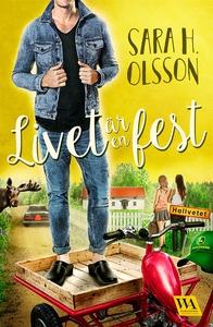 Livet är en fest (e-bok) av Sara H. Olsson