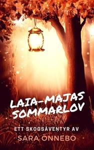 Laia-Majas sommarlov: Ett skogsäventyr (e-bok)