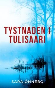 Tystnaden i Tulisaari (e-bok) av Sara Önnebo
