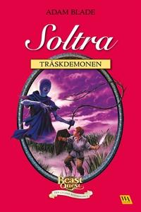 Soltra - träskdemonen (e-bok) av Adam Blade
