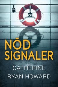 Nödsignaler (e-bok) av Catherine Ryan Howard