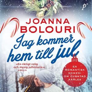 Jag kommer hem till jul (ljudbok) av Joanna Bol