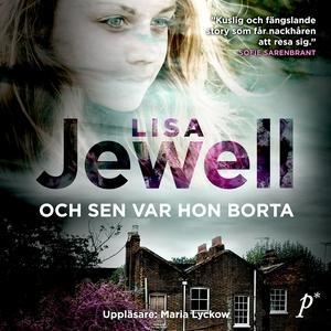 Och sen var hon borta (ljudbok) av Lisa Jewell