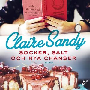 Socker, salt och nya chanser (ljudbok) av Clair