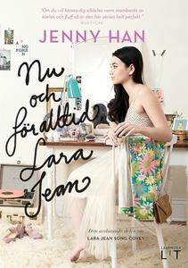 Nu och för alltid, Lara Jean (e-bok) av Jenny H