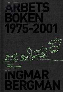 Arbetsboken 1975-2001 (e-bok) av Ingmar Bergman