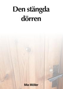 Den stängda dörren (e-bok) av Mia Möller