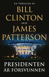 Presidenten är försvunnen (e-bok) av James Patt