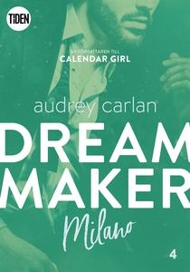 Dream Maker - Del 4: Milano (e-bok) av Audrey C