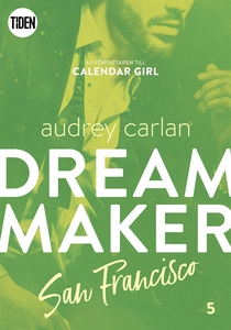 Dream Maker - Del 5: San Francisco (e-bok) av A